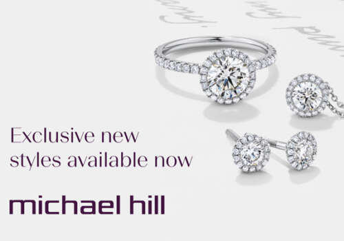 Discover exquisite new designs at Michael Hill