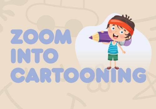 Zoom into Cartooning these school holidays